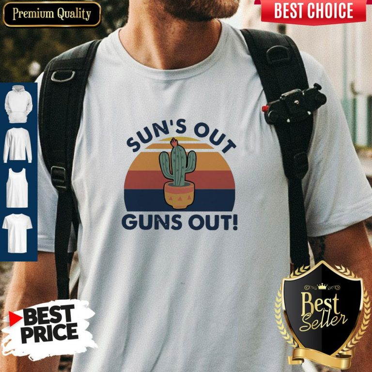 Premium Sun's Out Guns Out Vintage Shirt
