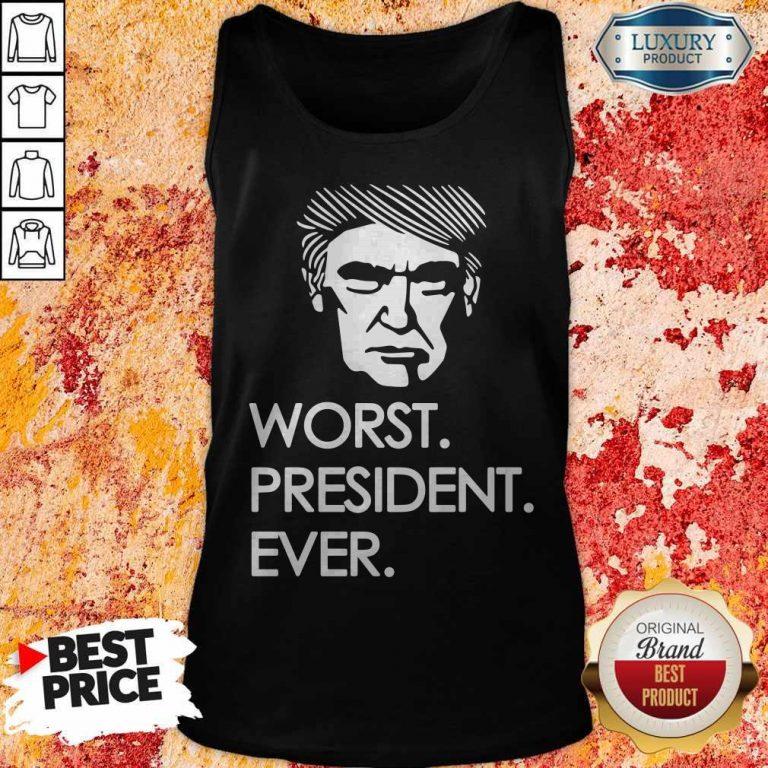 Premium Worst President Ever Tank Top