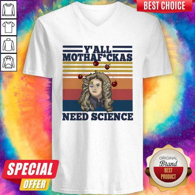 Top Anhxtanh Y'all Mothafuckas Need Science Vintage V-neck