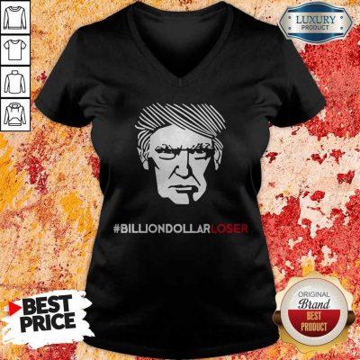 Top Billion Dollar Loser Trump V-neck