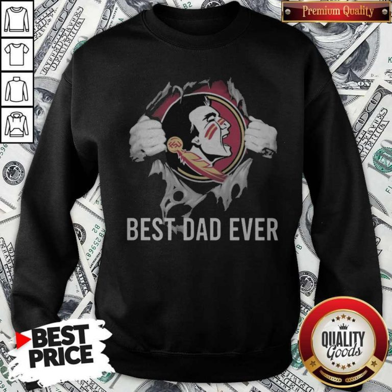 Top Blood Inside Me Florida State Seminoles Football Best Dad Ever Sweatshirt