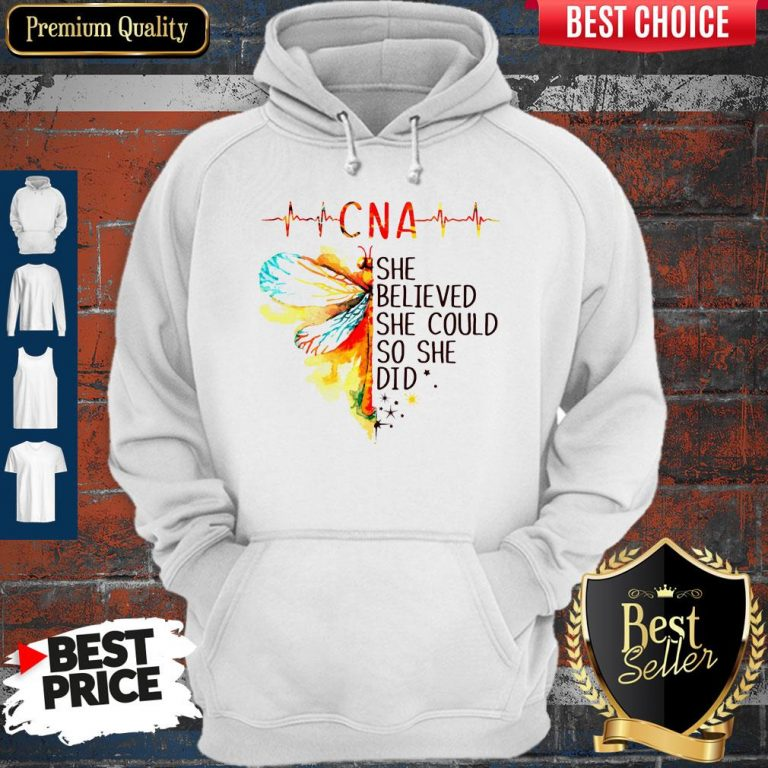 Top CNA She Believed She Could So She Did Hoodie