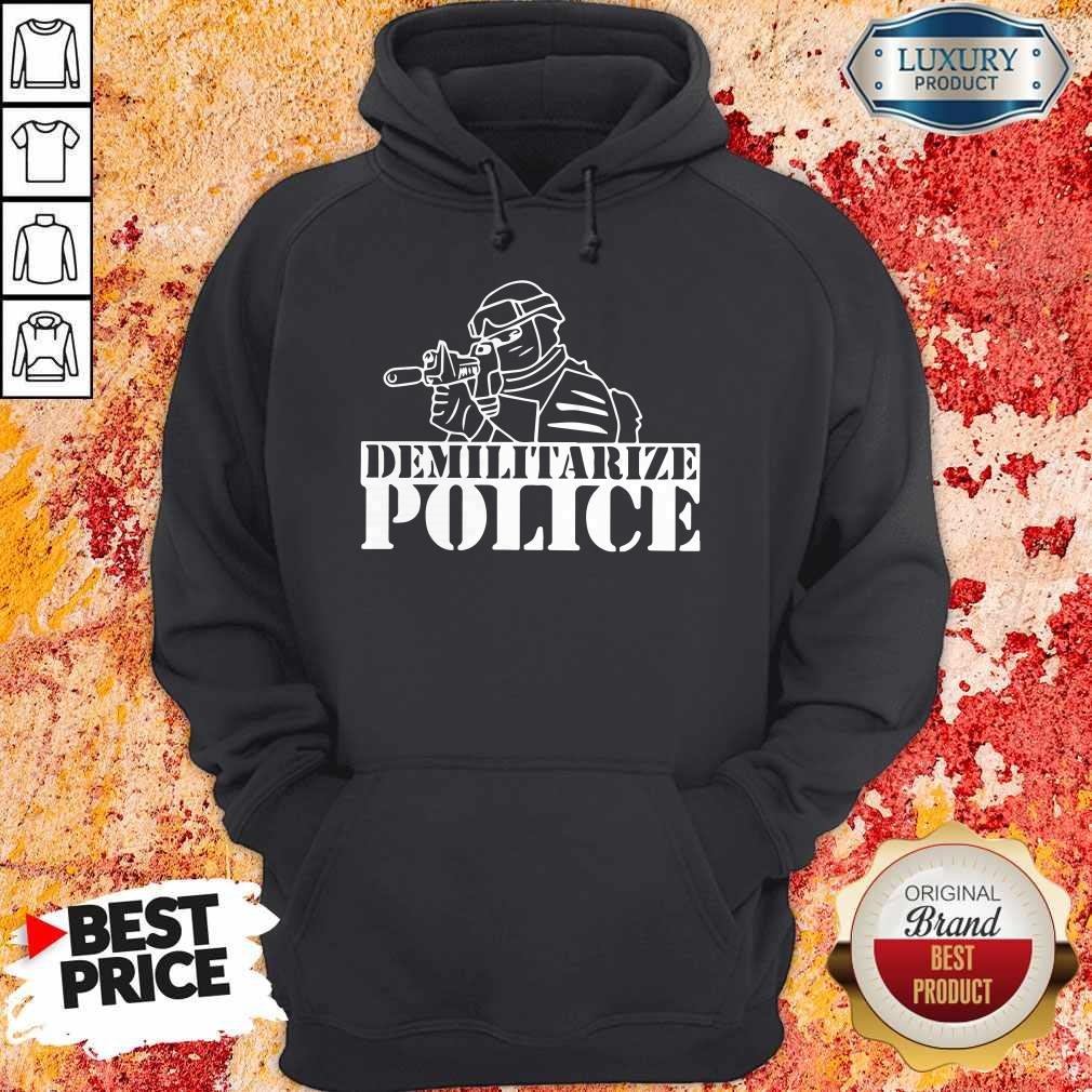 Top Demilitarize Police Hoodie