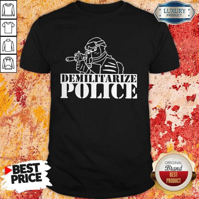 Top Demilitarize Police T-Shirt