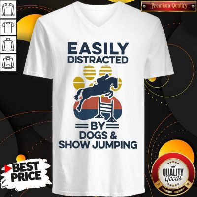 Top Easily Distracted By Dogs And Show Jumping Vintage V-neck