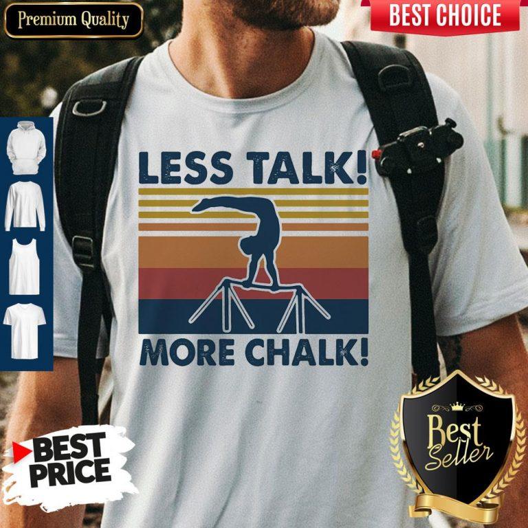 Top Gymnastics Less Talk More Chalk Vintage Retro Shirt