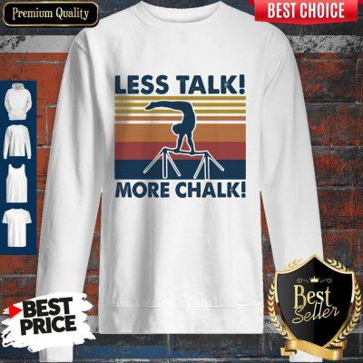 Top Gymnastics Less Talk More Chalk Vintage Retro Sweatshirt
