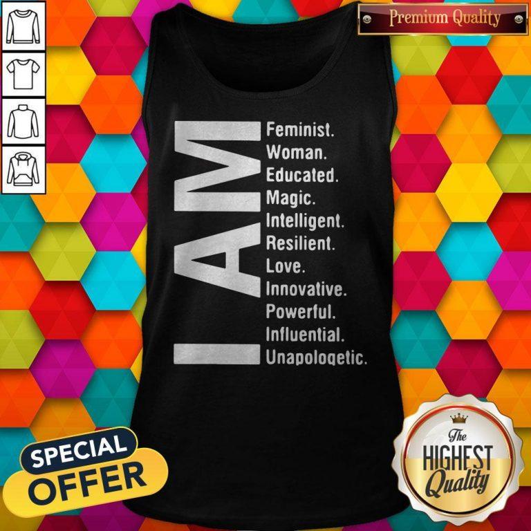 Top I Am Feminist Woman Educated Magic Intelligent Tank Top