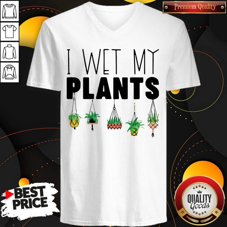 Top I Wet My Plants V-neck
