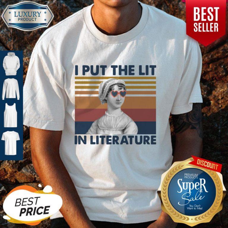 Top Jane Austen I Put The Lit In Literature Vintage Shirt