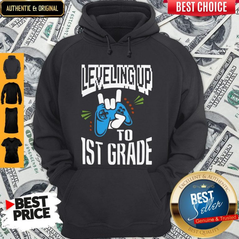 Top Leveling Up To 1ST Grade Hoodie