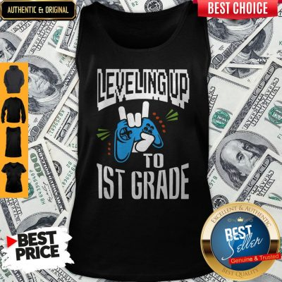 Top Leveling Up To 1ST Grade Tank Top
