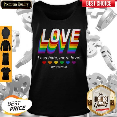 Top LGBT Love Less Hate More Love #Pride2020 Tank Top