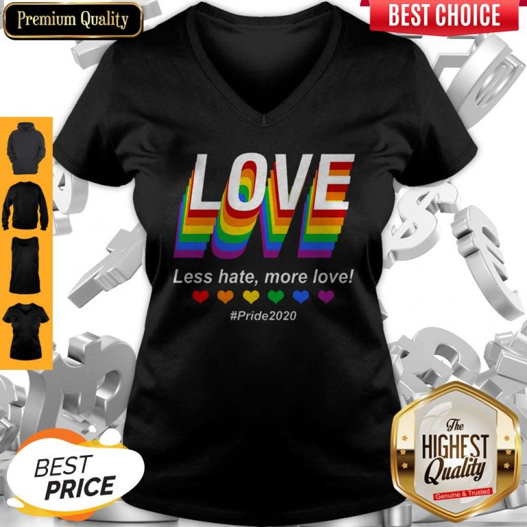Top LGBT Love Less Hate More Love #Pride2020 V-neck