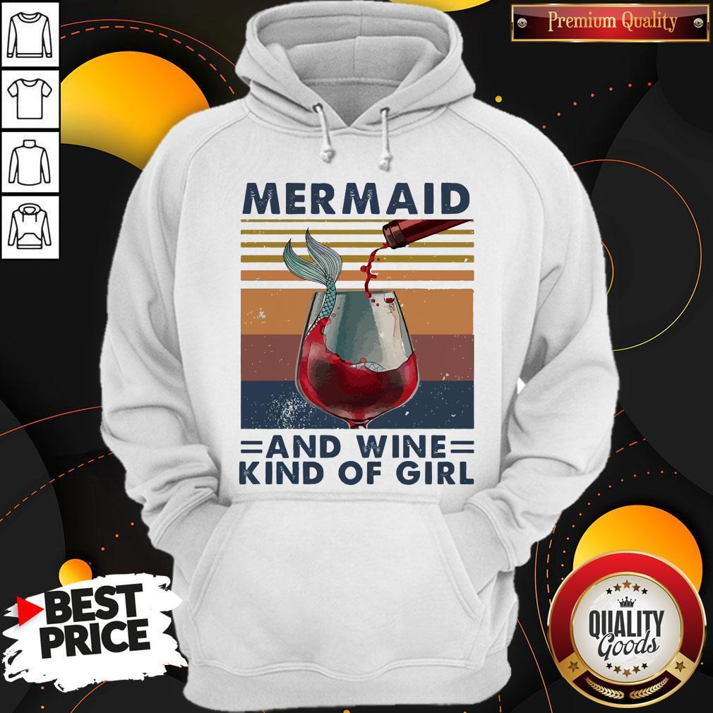 Top Mermaid And Wine Kind Of Girl Vintage Hoodie