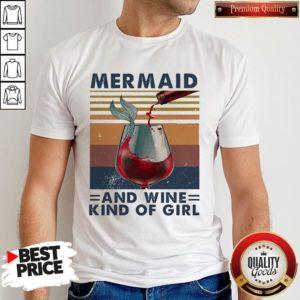 Top Mermaid And Wine Kind Of Girl Vintage Shirt