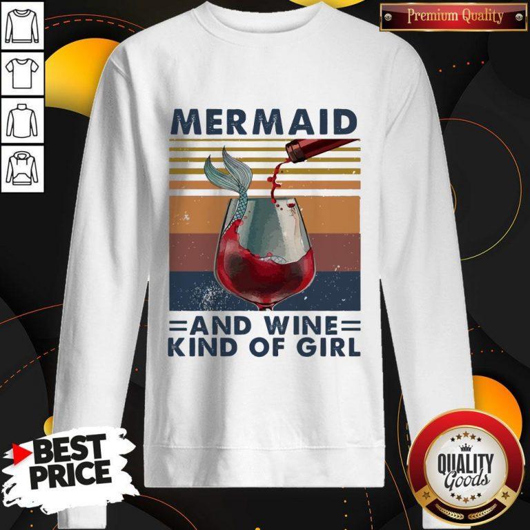 Top Mermaid And Wine Kind Of Girl Vintage Sweatshirt