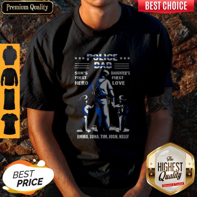 Top Police Dad Son's First Hero Daughter's First Love Emma Luna Tim Josh Kelly Shirt
