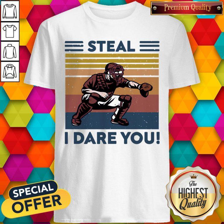 Awesome Baseball Steal I Dare You Vintage Shirt