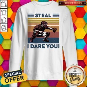 Awesome Baseball Steal I Dare You Vintage Sweatsthirt