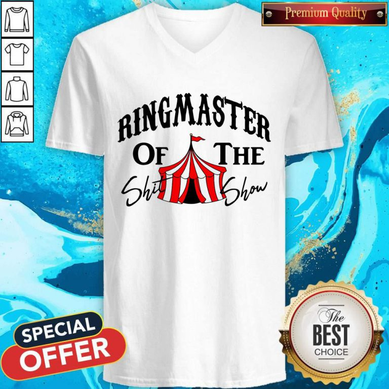Awesome Ringmaster Of The Shit Show V-neck
