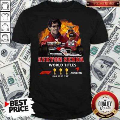Ayrton Senna World Titles 1988 1990 1991 Signature Shirt