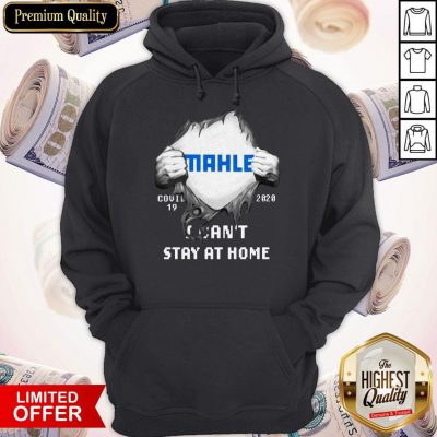 Blood Inside Me MAHLE GmbH COVID-19 2020 I Can't Stay At Home Hoodie
