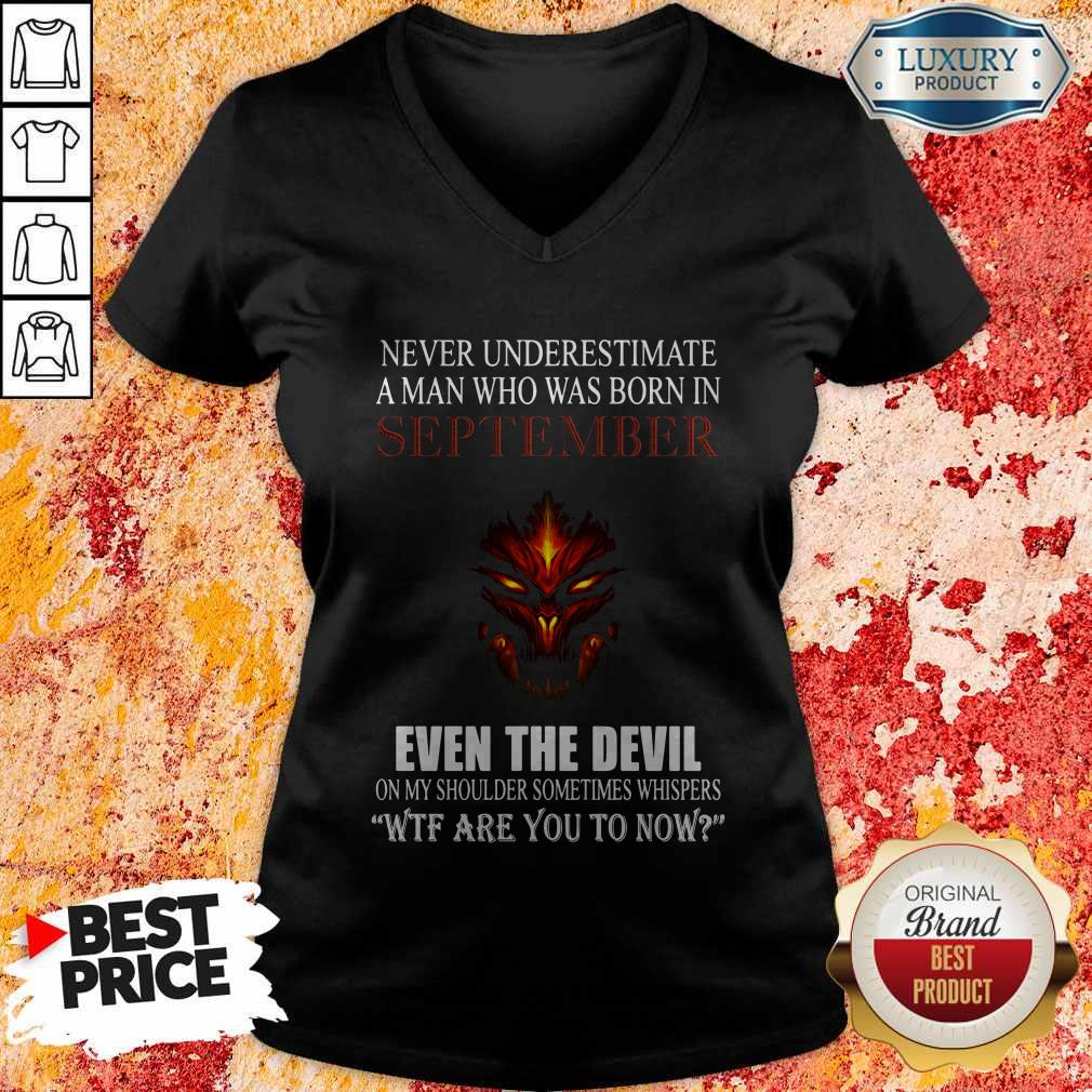 Dragon Never Underestimate A Man Who Was Born In September Even The Devil V-neck