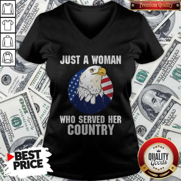 Eagle American Flag Just A Woman Who Served Her Country V-neck