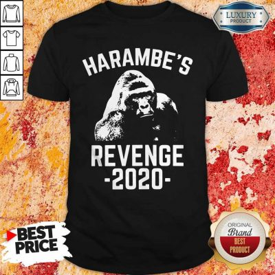 Funny Harambes Revenge 2020 Shirt