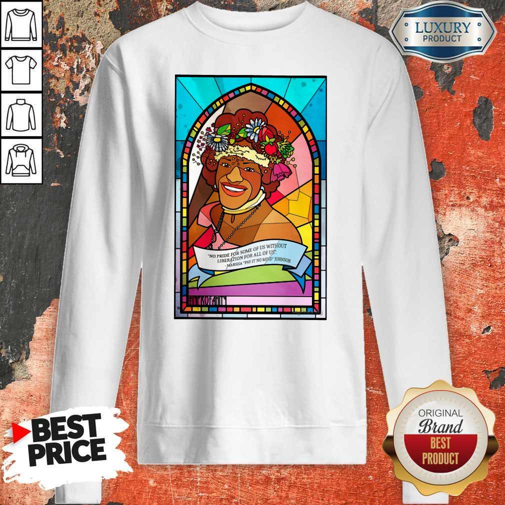 Funny Pride Month  Marsha P. Johnson Sweatshirt