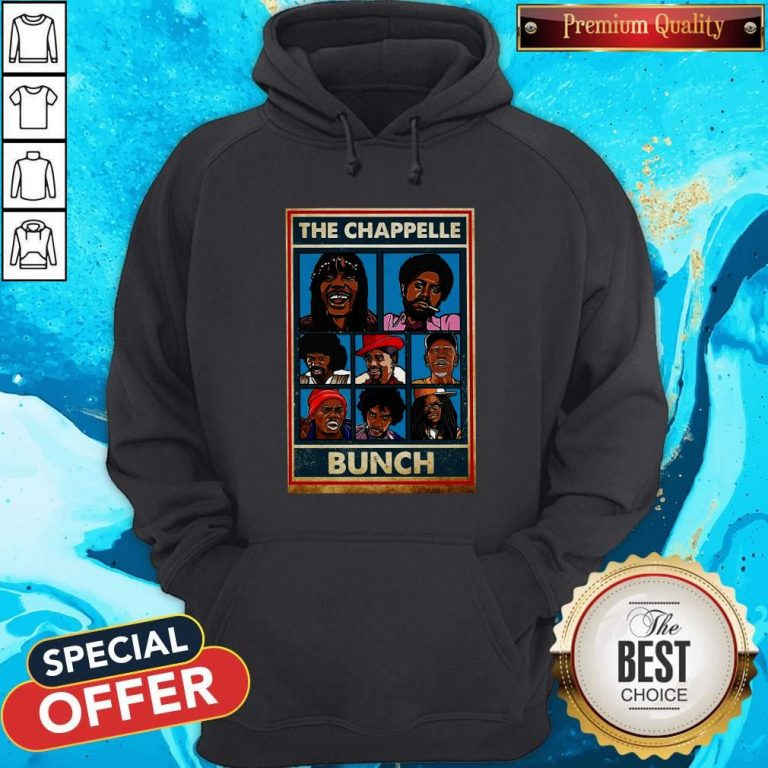 Funny The Chappelle Bunch Hoodie