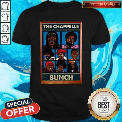 Funny The Chappelle Bunch Shirt