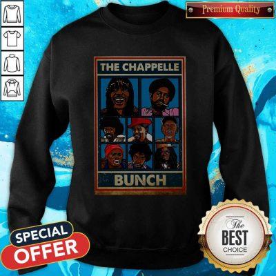 Funny The Chappelle Bunch Sweatshirt