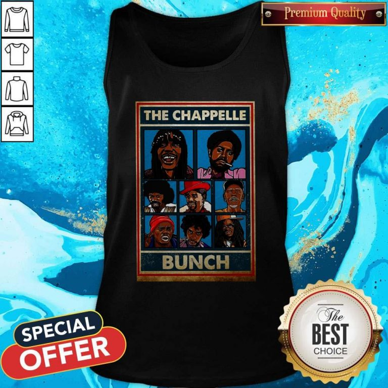 Funny The Chappelle Bunch Tank Top