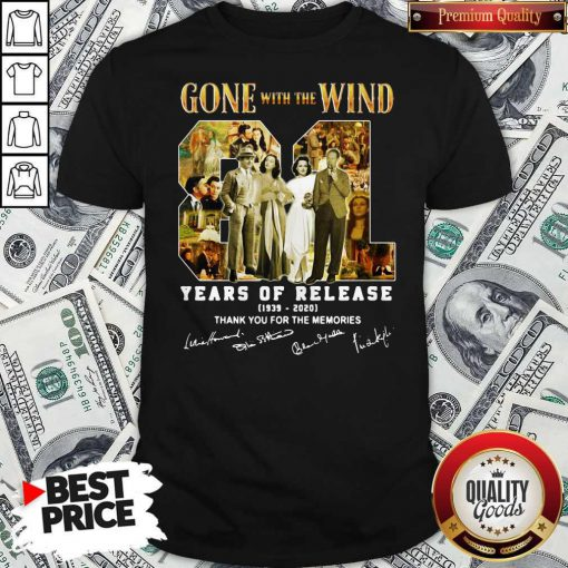 Gone With The Wind 81 Years Of Release 1939 2020 Thank You For The Memories Signatures Shirt