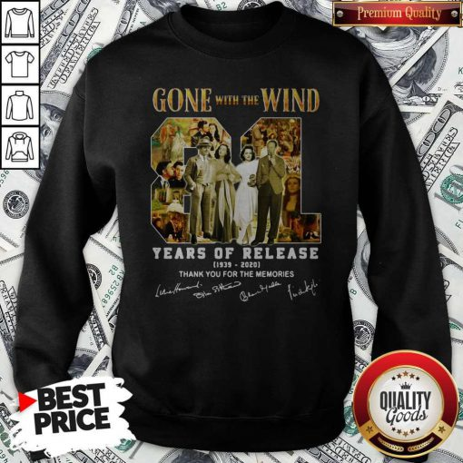 Gone With The Wind 81 Years Of Release 1939 2020 Thank You For The Memories Signatures Sweatshirt