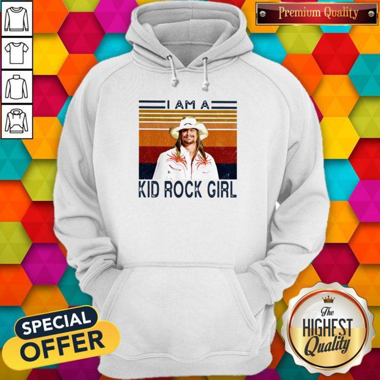 Good I Am A Kid Rock Girl Vintage Hoodie