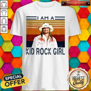 Good I Am A Kid Rock Girl Vintage Shirt