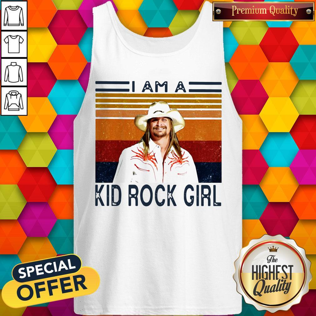 Good I Am A Kid Rock Girl Vintage Tank Top