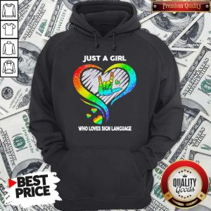 Good LGBT Just A Girl Who Love Sign Language Diamond Hoodie
