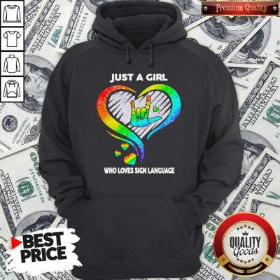 Good LGBT Just A Girl Who Love Sign Language Diamond Hoodie