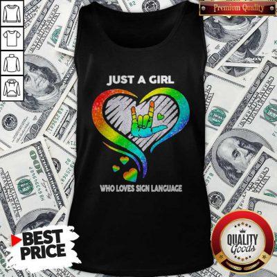 Good LGBT Just A Girl Who Love Sign Language Diamond Tank Top
