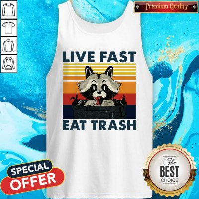 Good Raccoon Live Fast Eat Trash Vintage Tank Top