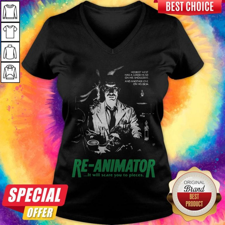 Herbert West Has A Good Head On His Shoulders And Another One His Desk Re Animator V-neck