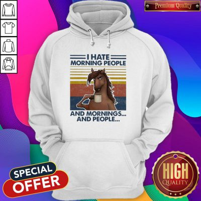 Horses Drinking Coffee I Hate Morning People And Mornings And People Vintage Hoodie