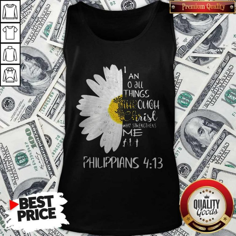 I Can Do All Things Through Christ Who Strengthens Me Tank Top