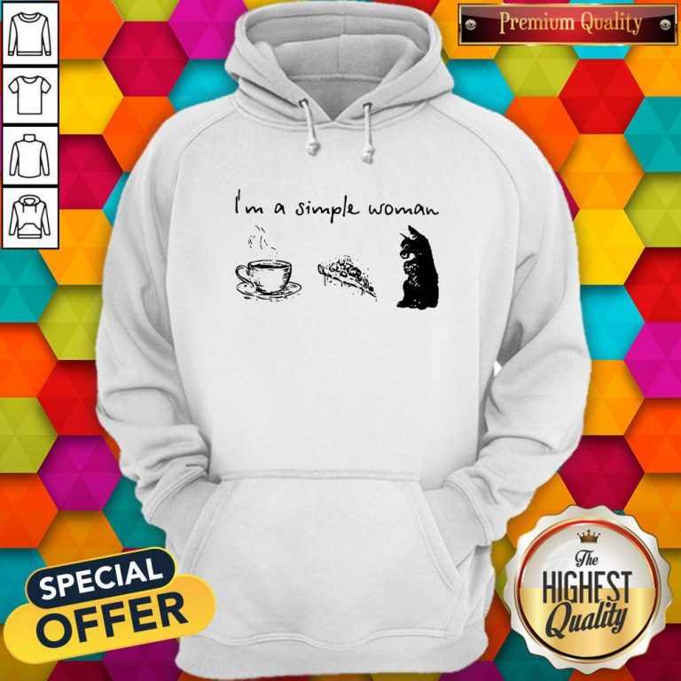 I'm A Simple Woman Coffee Pizza And Cat Hoodie