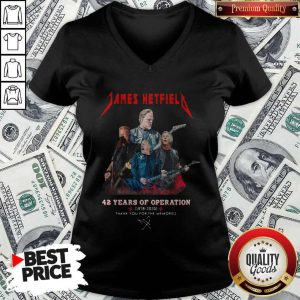 James Hetfield 42 Years Of Operation 1978 2020 Thank You For The Memories Signature V-neck