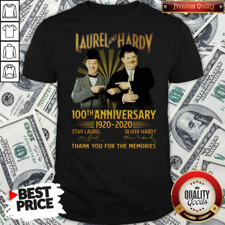 Laurel And Hardy 100th Anniversary 1920 2020 Thank You For The Memories Signature Shirt